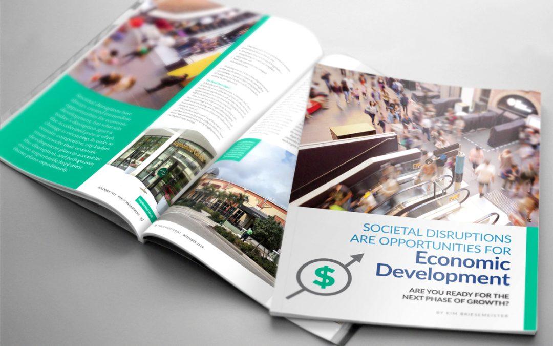 Societal Disruptions are Opportunities for Economic Development